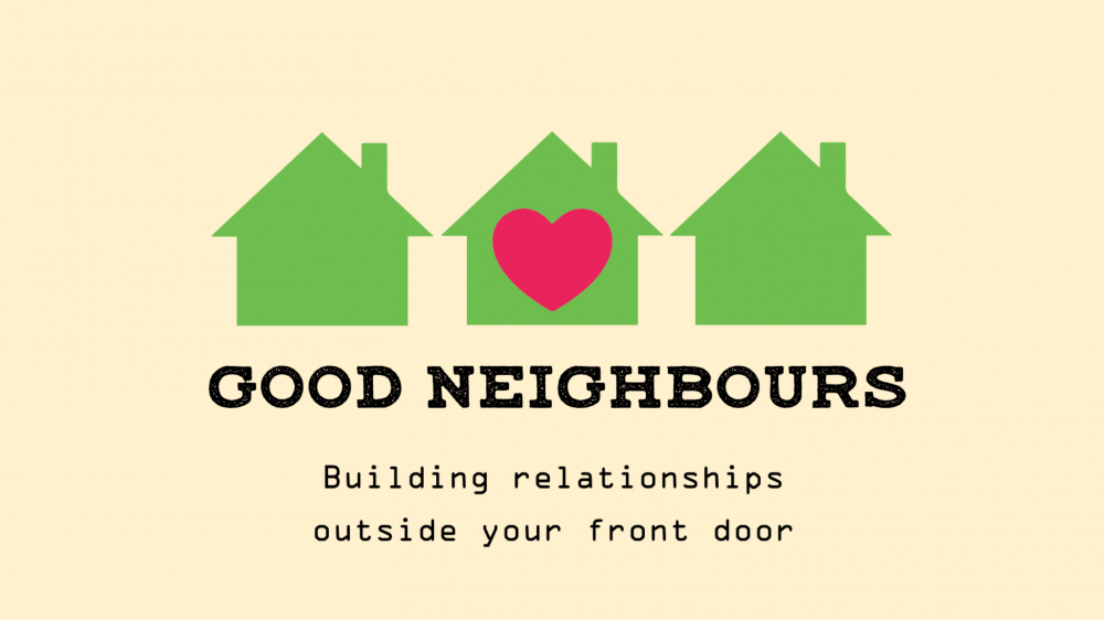 Good Neighbours