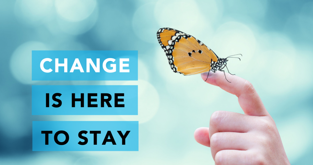Change is Here to Stay